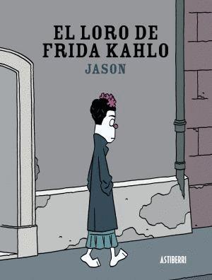 EL LORO DE FRIDA KAHLO