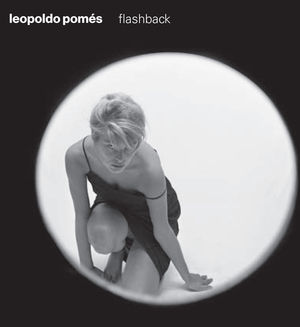 LEOPOLDO POMÉS FLASHBACK (CAT)