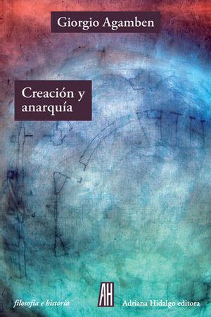 CREACIÓN Y ANARQUÍA