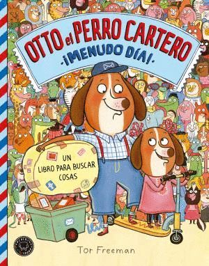 OTTO EL PERRO CARTERO ¡MENUDO DÍA!