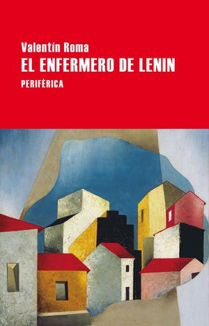 EL ENFERMERO DE LENIN