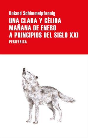 UNA CLARA Y GÉLIDA MAÑANA DE ENERO A PRINCIPIOS DEL SIGLO XX