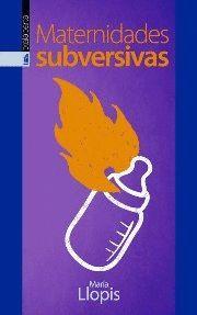 MATERNIDADES SUBVERSIVAS
