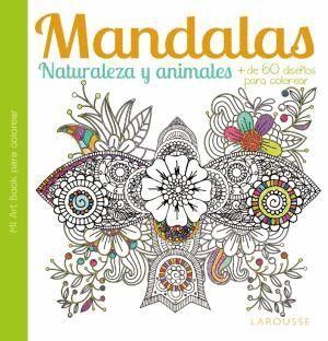 MANDALAS : NATURALEZA Y ANIMALES