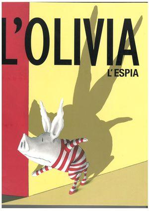 L'OLIVIA L'ESPIA