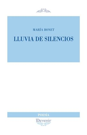 LLUVIA DE SILENCIOS