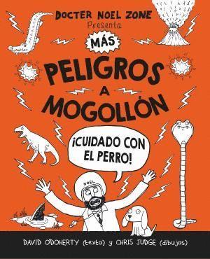 MÁS PELIGROS A MOGOLLÓN