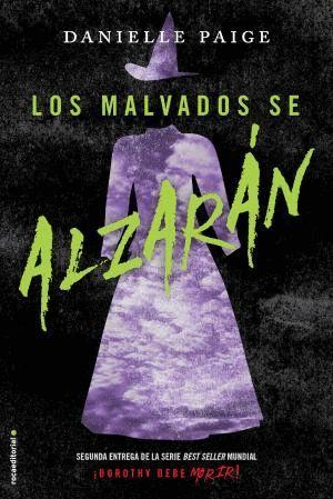 LOS MALVADOS SE ALZARÁN