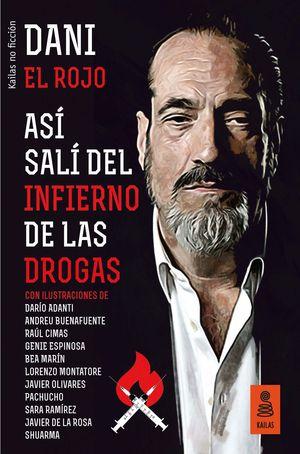 ASÍ SALÍ DEL INFIERNO DE LAS DROGAS