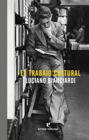 EL TRABAJO CULTURAL