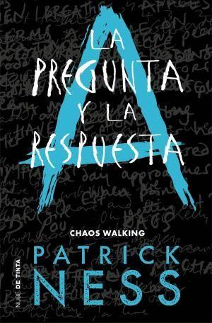 CHAOS WALKING 2 LA PREGUNTA Y LA RESPUESTA
