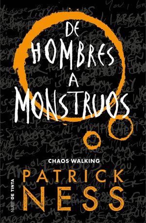 DE HOMBRES A MONSTRUOS