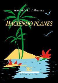 HACIENDO PLANES