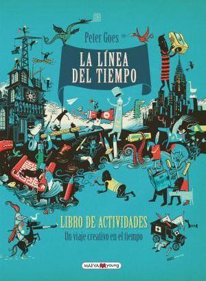 LA LÍNEA DEL TIEMPO: LIBRO DE ACTIVIDADES