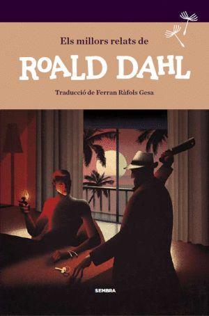 ELS MILLORS RELATS DE ROALD DAHL