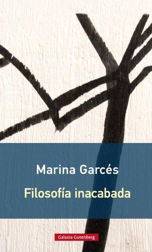 FILOSOFÍA INACABADA