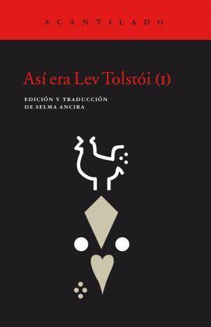 ASÍ ERA LEV TOLSTÓI (I)