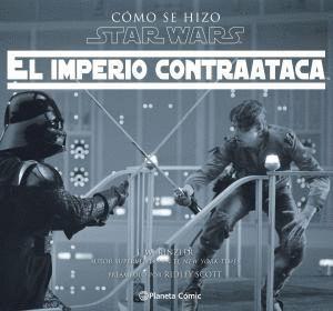 CÓMO SE HIZO STAR WARS: EL IMPERIO CONTRAATACA