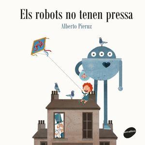 ELS ROBOTS NO TENEN PRESSA