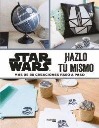 STAR WARS HAZLO TÚ MISMO