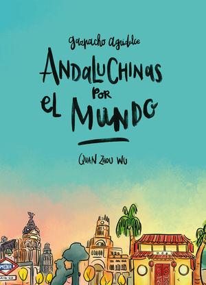 ANDALUCHINAS POR EL MUNDO