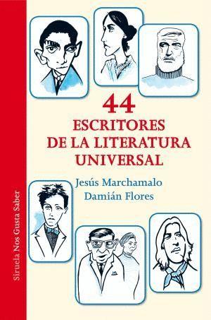 44 ESCRITORES DE LA LITERATURA UNIVERSAL