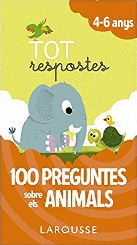 100 PREGUNTES SOBRE ELS ANIMALS