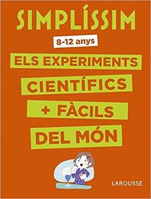 SIMPLÍSSIM: ELS EXPERIMENTS CIENTÍFICS MÉS FÀCILS DEL MÓN