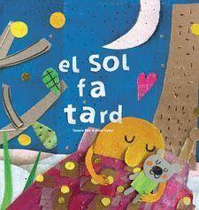 EL SOL FA TARD