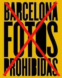 BARCELONA: LAS FOTOS PROHIBIDAS