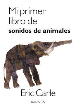 MI PRIMER LIBRO DE SONIDOS DE ANIMALES