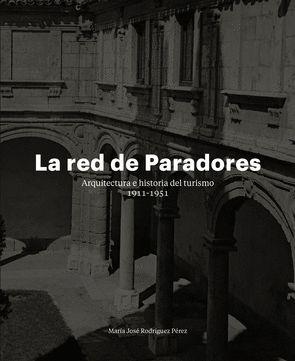LA RED DE PARADORES
