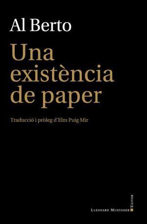 UNA EXISTÈNCIA DE PAPER