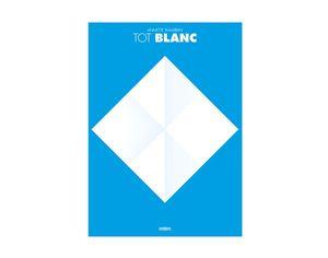 TOT BLANC