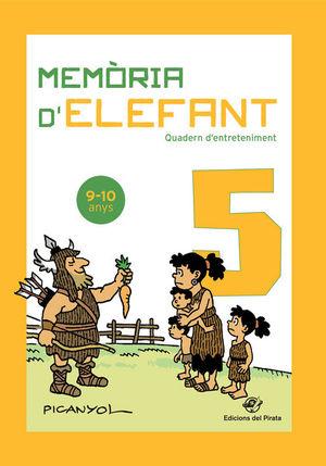 MEMÒRIA D'ELEFANT 5 QUADERN D'ENTRETENIMENT