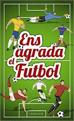 ENS AGRADA EL FUTBOL