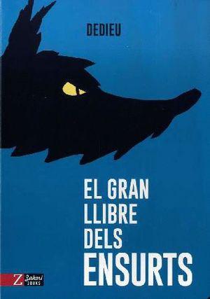EL GRAN LLIBRE DELS ENSURTS