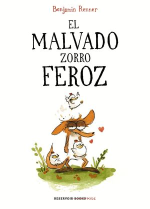 EL MALVADO ZORRO FEROZ
