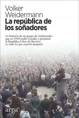 LA REPÚBLICA DE LOS SOÑADORES