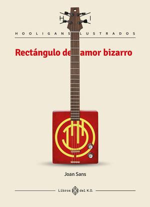 RECTÁNGULO DE AMOR BIZARRO