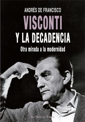 VISCONTI Y LA DECADENCIA