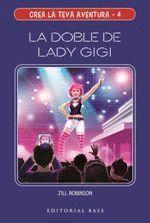 LA DOBLE DE LADY GIGI