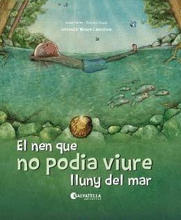 EL NEN QUE NO PODIA VIURE LLUNY DEL MAR