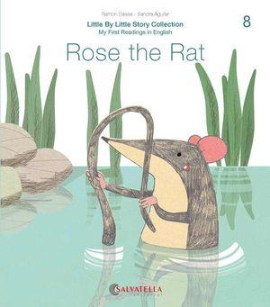 ROSE THE RAT