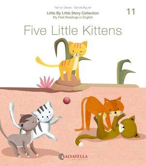 FIVE LITTLE KITTENS