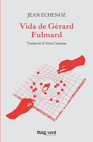 VIDA DE GÉRARD FULMARD