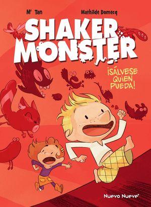 SHAKER MONSTER 1 ¡SÁLVESE QUIEN PUEDA!