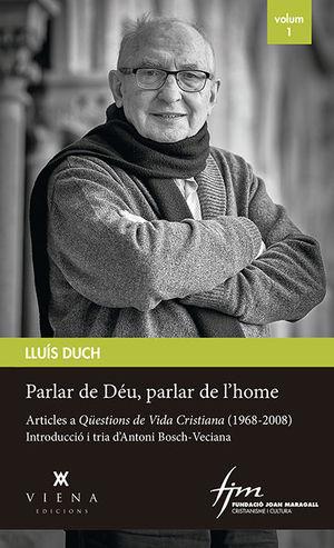 PARLAR DE DÉU, PARLAR DE L'HOME