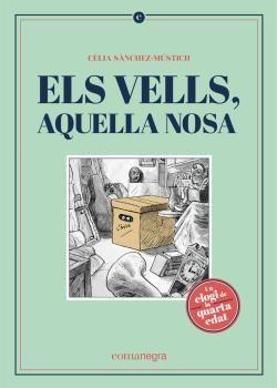 ELS VELLS, AQUELLA NOSA