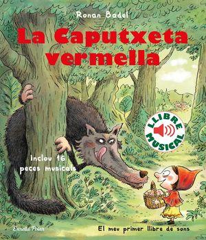 LA CAPUTXETA VERMELLA. LLIBRE MUSICAL